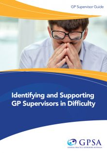 Identifying and Supporting GP Supervisors in Difficulty